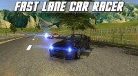 Скриншот к файлу: Fast lane car racer (Скоростная полоса Автогонщик)