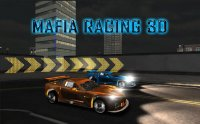 Скриншот к файлу: Mafia Racing 3D (Гонки мафии 3D)