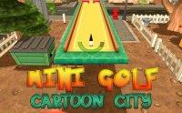 Скриншот к файлу: Mini golf: Cartoon city (Мини-гольф: Мультяшный город)