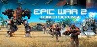 Скриншот к файлу: Epic War TD 2